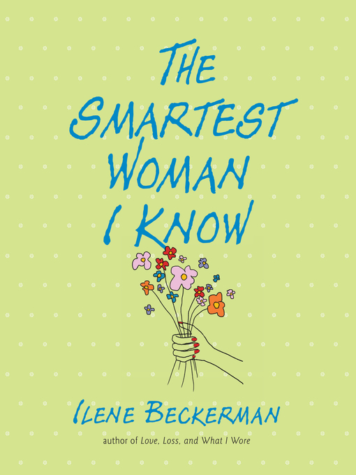 Title details for The Smartest Woman I Know by Ilene Beckerman - Wait list