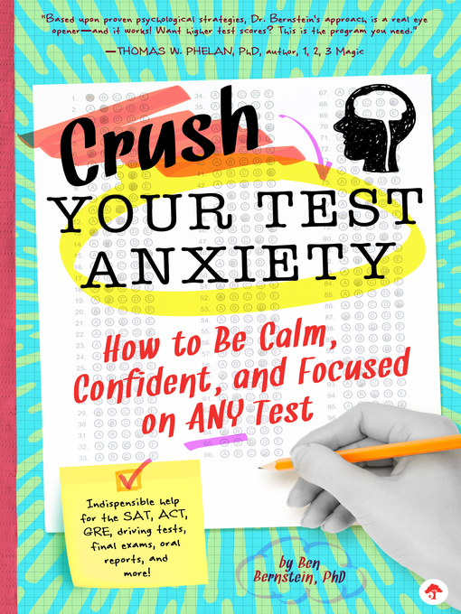 Title details for Crush Your Test Anxiety by Ben Bernstein - Available