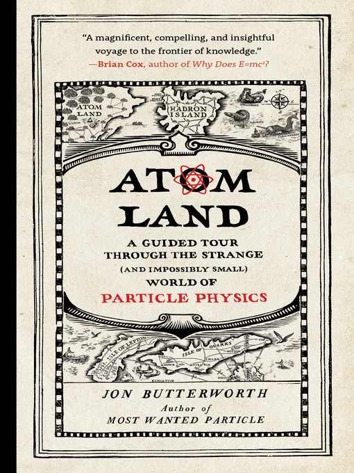 Title details for Atom Land by Jon Butterworth - Available