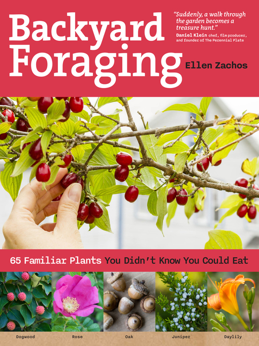 Title details for Backyard Foraging by Ellen Zachos - Available