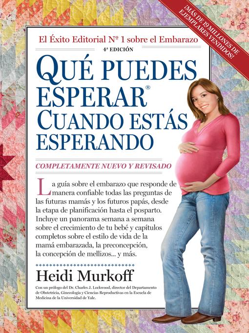 Title details for Qué Puedes Esperar Cuando Estás Esperando by Heidi Murkoff - Available