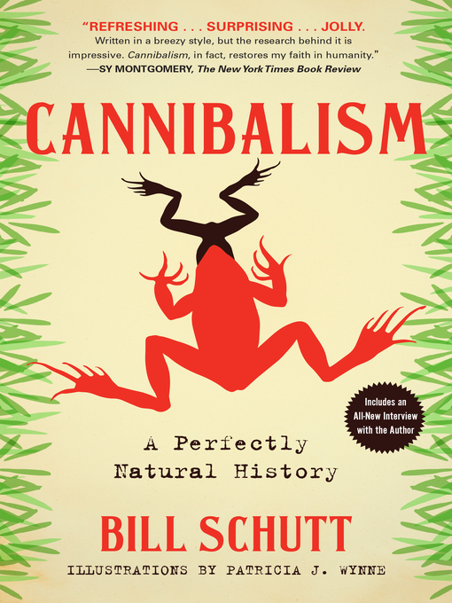 Title details for Cannibalism by Bill Schutt - Wait list