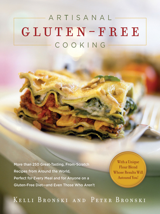 Title details for Artisanal Gluten-Free Cooking by Kelli Bronski - Available