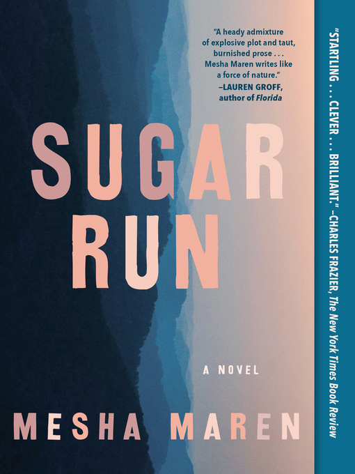 Title details for Sugar Run by Mesha Maren - Available