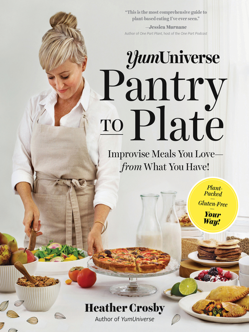 title details for yumuniverse pantry to plate by heather crosby wait list