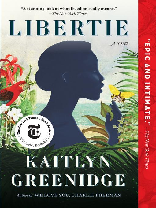 Title details for Libertie by Kaitlyn Greenidge - Wait list