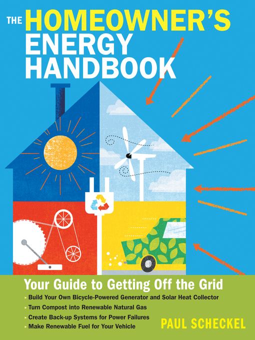Title details for The Homeowner's Energy Handbook by Paul Scheckel - Available