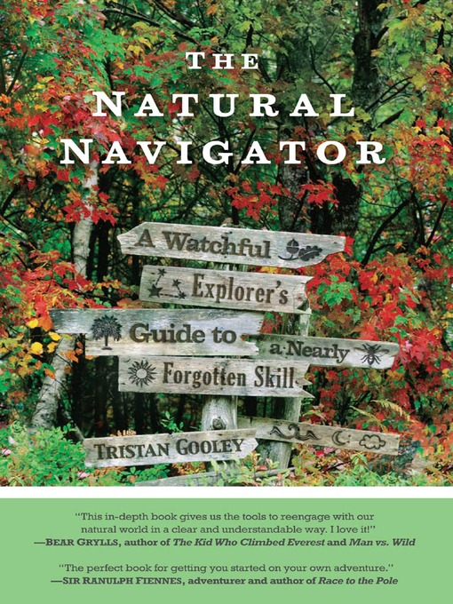 Title details for The Natural Navigator by Tristan Gooley - Available
