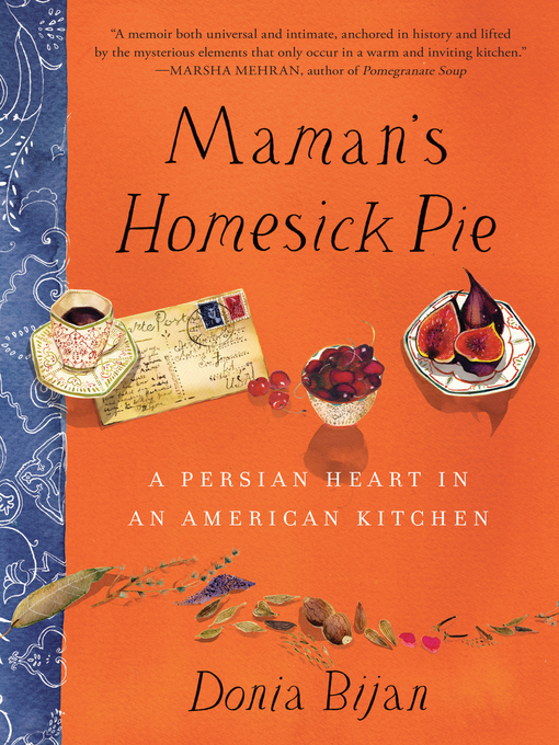 Title details for Maman's Homesick Pie by Donia Bijan - Wait list