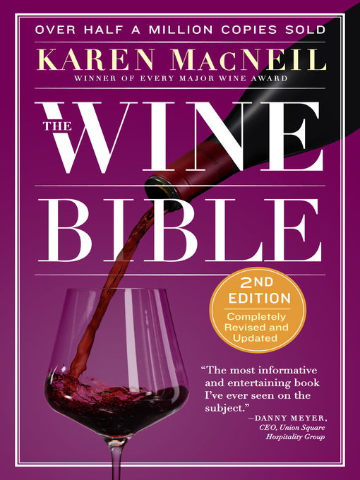 Title details for The Wine Bible by Karen MacNeil - Available