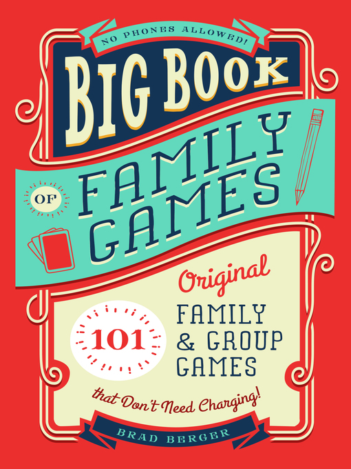Title details for Big Book of Family Games by Brad Berger - Available