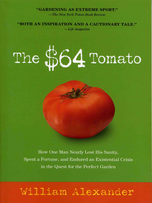 Title details for The $64 Tomato by William Alexander - Wait list