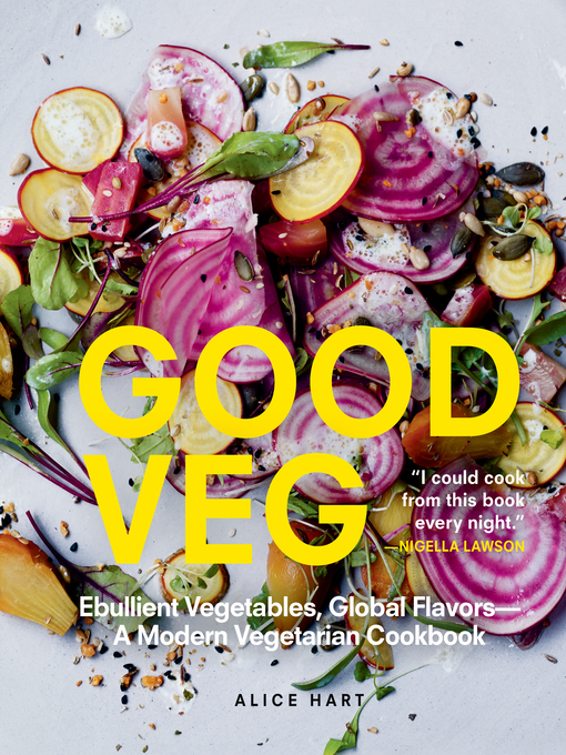 Title details for Good Veg by Alice Hart - Available