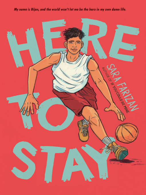 Title details for Here to Stay by Sara Farizan - Available