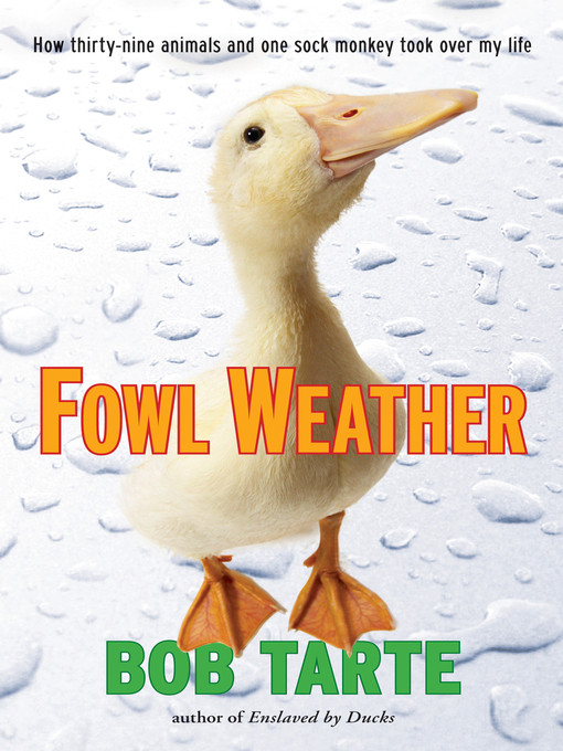 Title details for Fowl Weather by Bob Tarte - Available