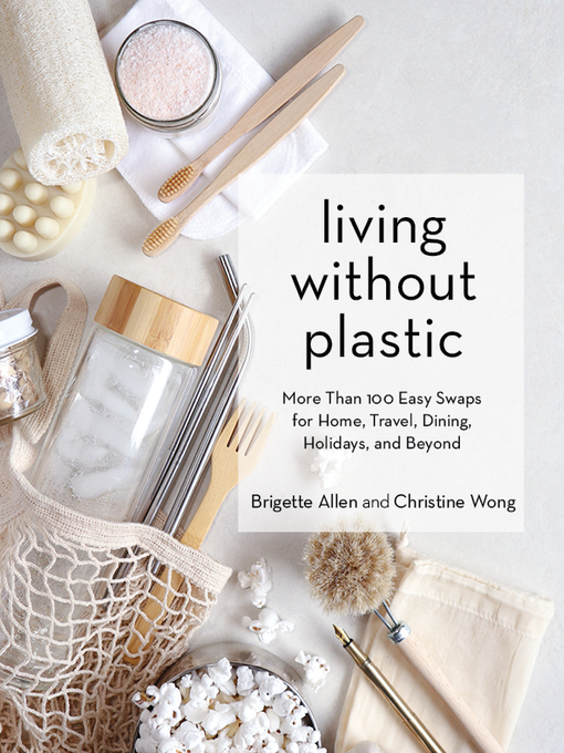 Title details for Living Without Plastic by Brigette Allen - Available