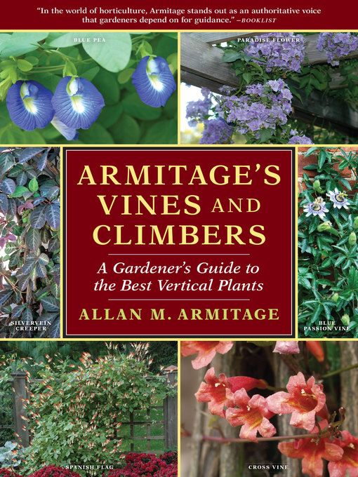 Title details for Armitage's Vines and Climbers by Allan M. Armitage - Wait list
