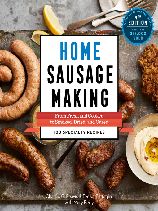 Title details for Home Sausage Making by Charles G. Reavis - Available