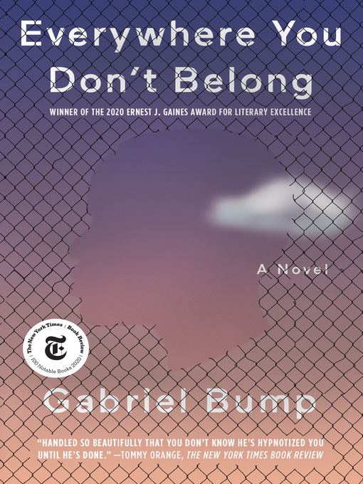 Title details for Everywhere You Don't Belong by Gabriel Bump - Wait list