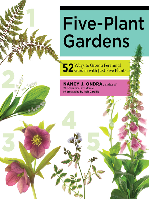 Title details for Five-Plant Gardens by Nancy J. Ondra - Available