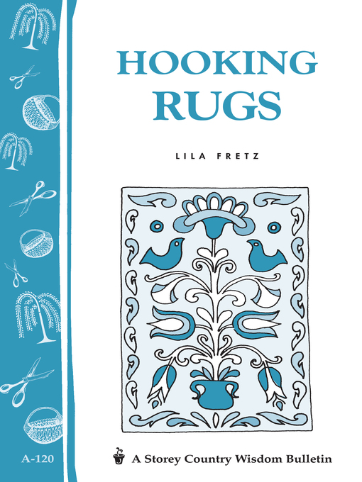 Title details for Hooking Rugs by Lila Fretz - Available