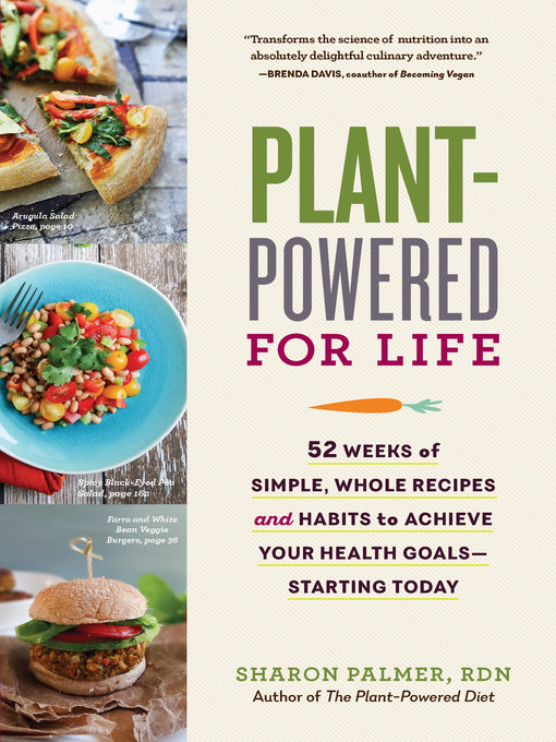 Title details for Plant-Powered for Life by Sharon Palmer - Available
