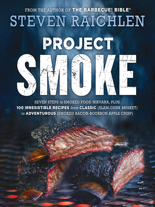 Title details for Project Smoke by Steven Raichlen - Available