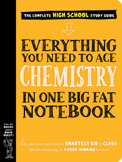 Title details for Everything You Need to Ace Chemistry in One Big Fat Notebook by Workman Publishing - Available