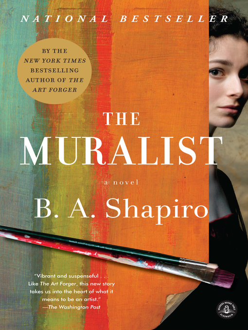 Title details for The Muralist by B. A. Shapiro - Available