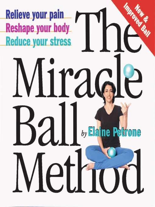Title details for The Miracle Ball Method by Elaine Petrone - Wait list