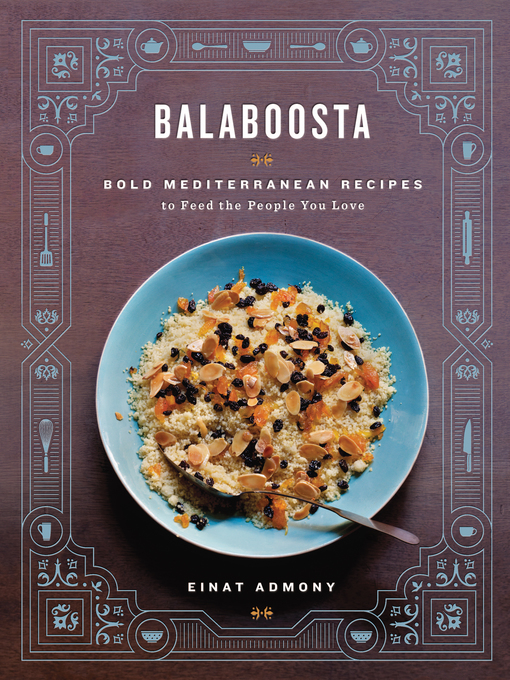 Title details for Balaboosta by Einat Admony - Available