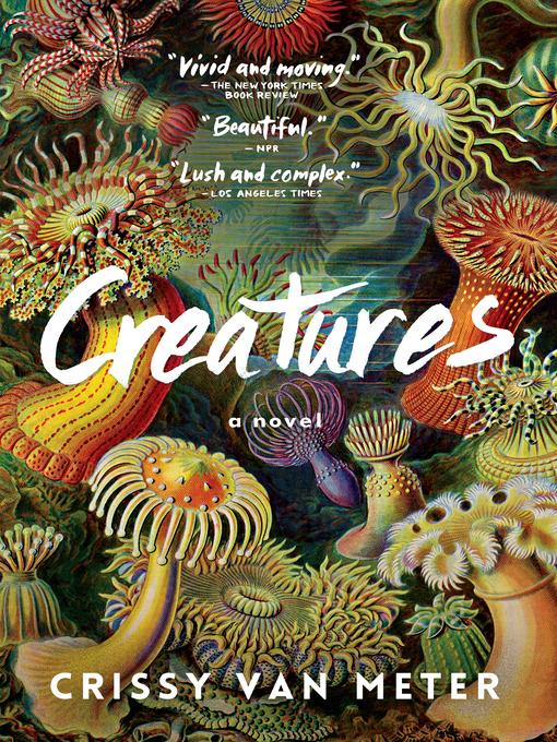 Title details for Creatures by Crissy Van Meter - Wait list
