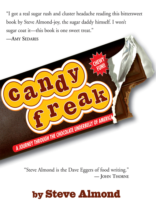 Title details for Candyfreak by Steve Almond - Available