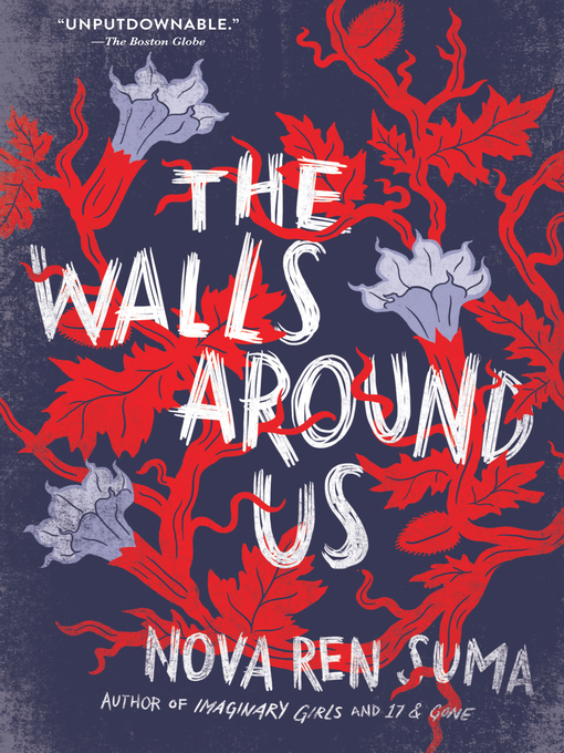 Title details for The Walls Around Us by Nova Ren Suma - Available