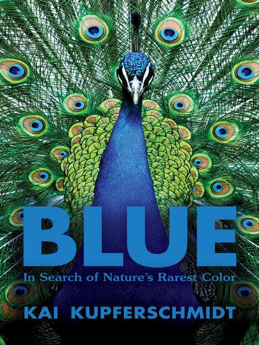 Title details for Blue by Kai Kupferschmidt - Available