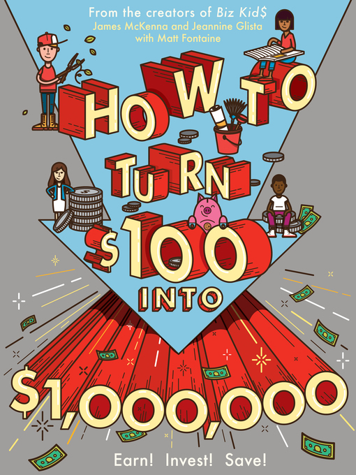 Title details for How to Turn $100 into $1,000,000 by James McKenna - Available