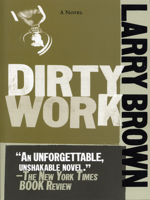 Title details for Dirty Work by Larry Brown - Wait list