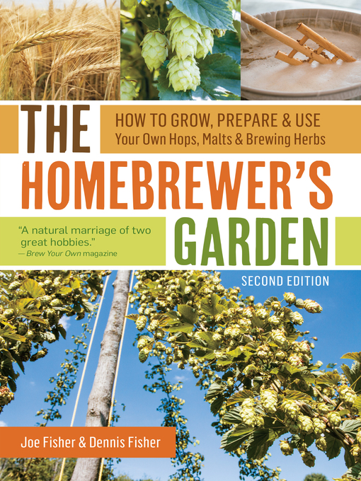 Title details for The Homebrewer's Garden by Joe Fisher - Available