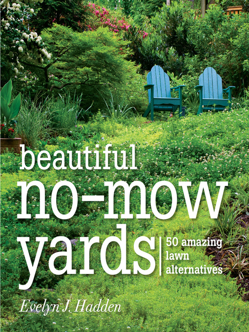 Title details for Beautiful No-Mow Yards by Evelyn Hadden - Wait list