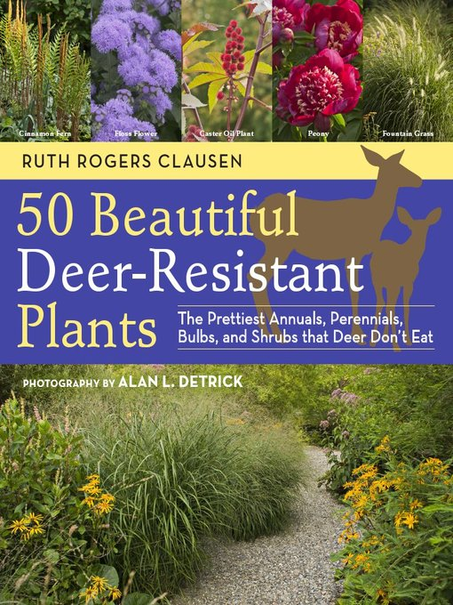Title details for 50 Beautiful Deer-Resistant Plants by Ruth Rogers Clausen - Wait list