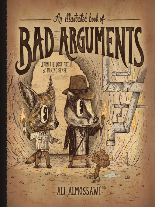 Title details for An Illustrated Book of Bad Arguments by Ali Almossawi - Available