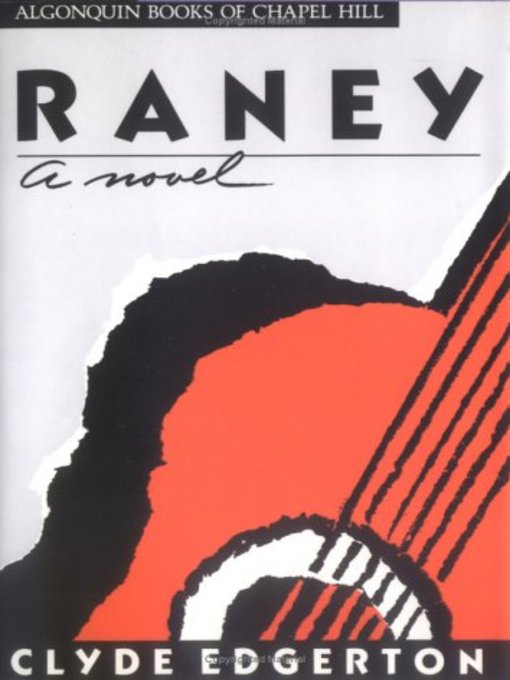 Title details for Raney by Clyde Edgerton - Wait list
