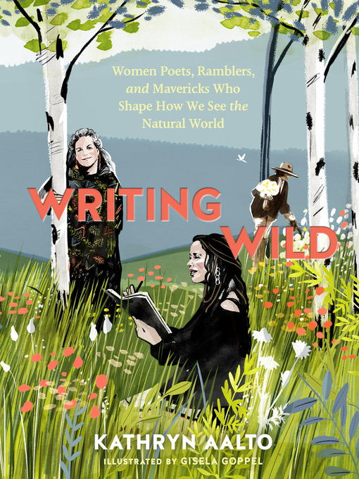 Title details for Writing Wild by Kathryn Aalto - Wait list