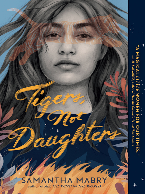 Title details for Tigers, Not Daughters by Samantha Mabry - Available