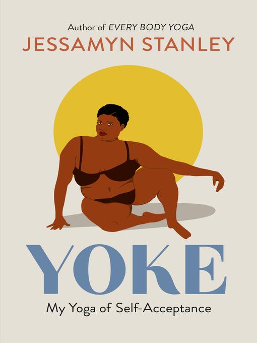 Title details for Yoke by Jessamyn Stanley - Wait list