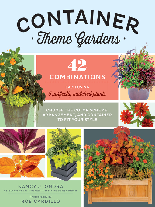 Title details for Container Theme Gardens by Nancy J. Ondra - Wait list