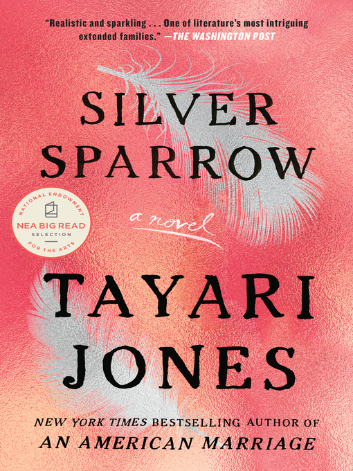 Title details for Silver Sparrow by Tayari Jones - Wait list