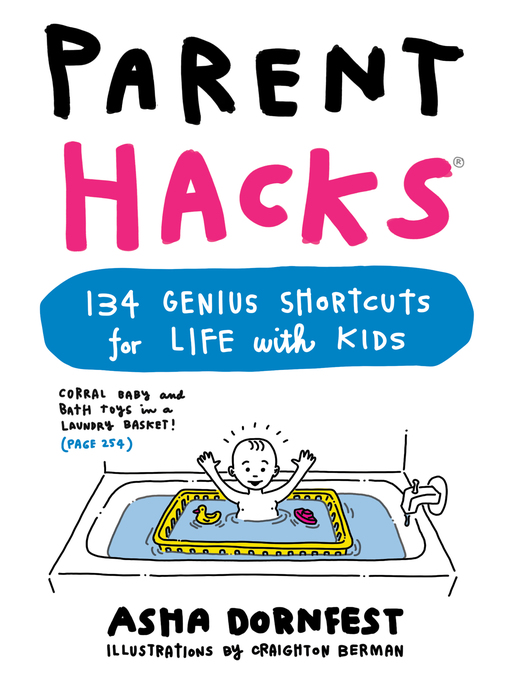 Title details for Parent Hacks by Asha Dornfest - Available