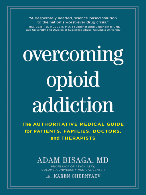 Title details for Overcoming Opioid Addiction by Adam Bisaga - Available