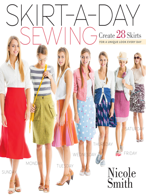Title details for Skirt-a-Day Sewing by Nicole Smith - Available